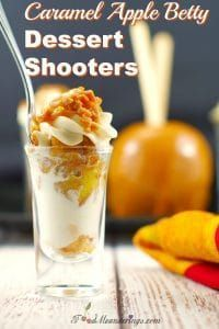 Caramel Apple Betty Dessert Shooters #dessertshooters