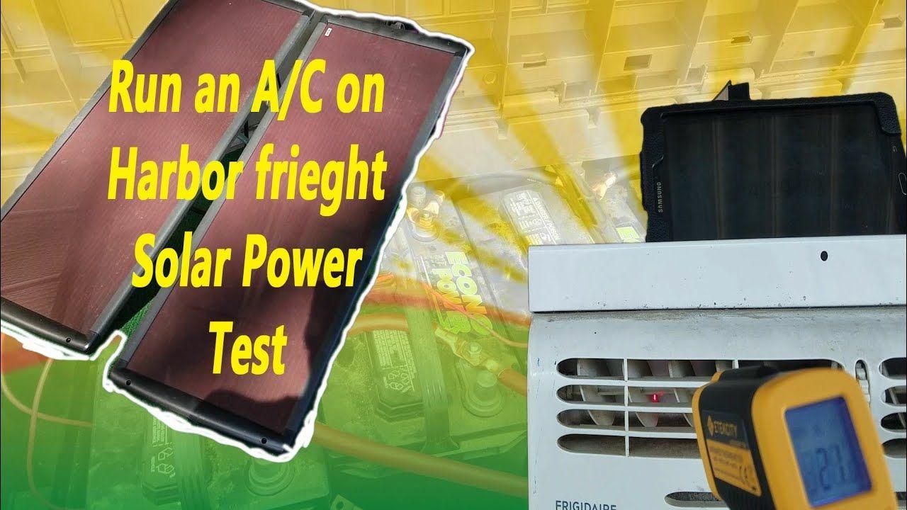 Running a 5000btu air conditioner on Harbor Freight solar