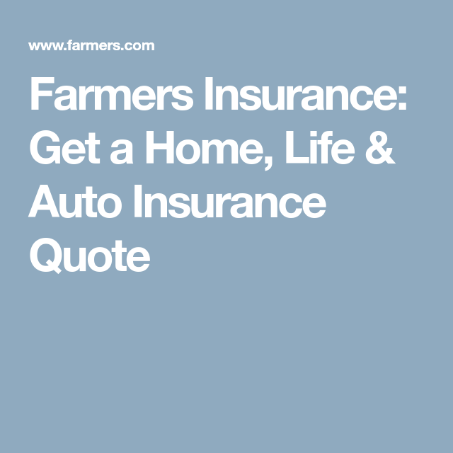 Usaa Car Insurance Quote Interesting Farmers Insurance Get A Home Life & Auto Insurance Quote  Home . Inspiration Design