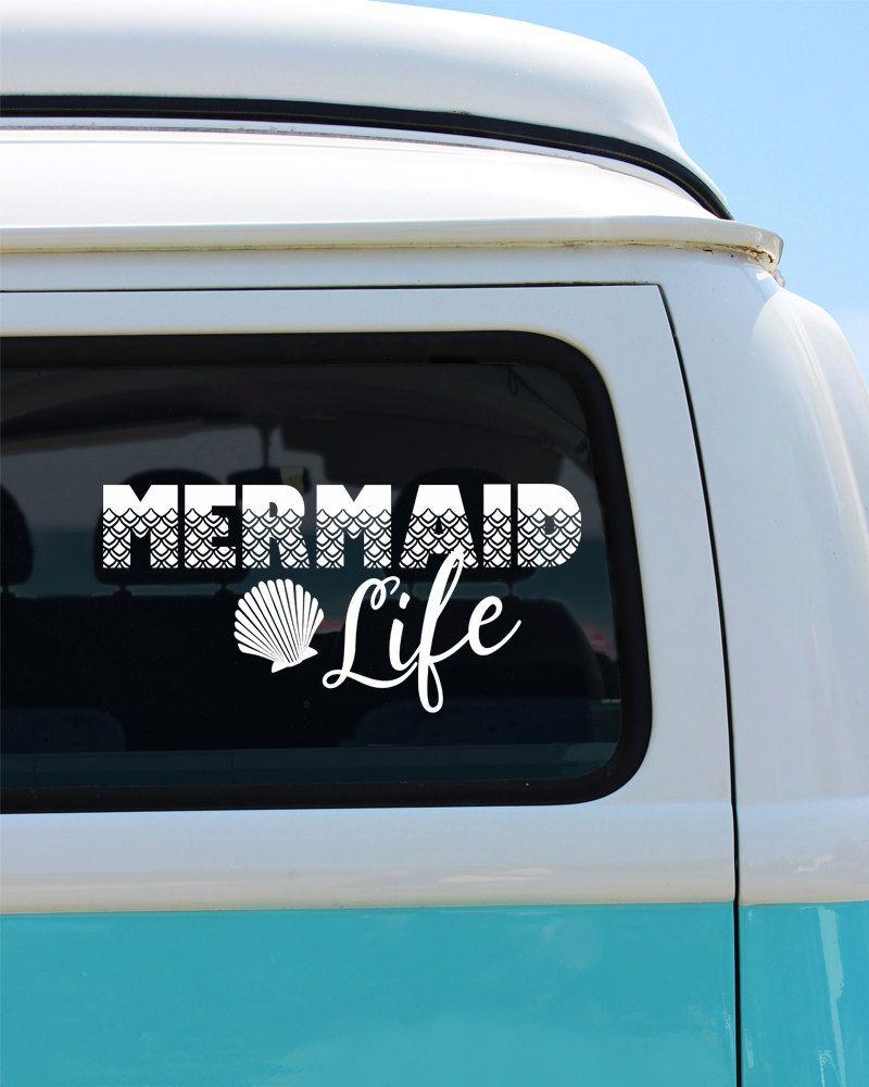 Mermaid Life Vinyl Window Decal Car Sticker Car Decal Window Decals Car Vinyls Vinyl Window Decals Car Decals Vinyl [ 1000 x 800 Pixel ]