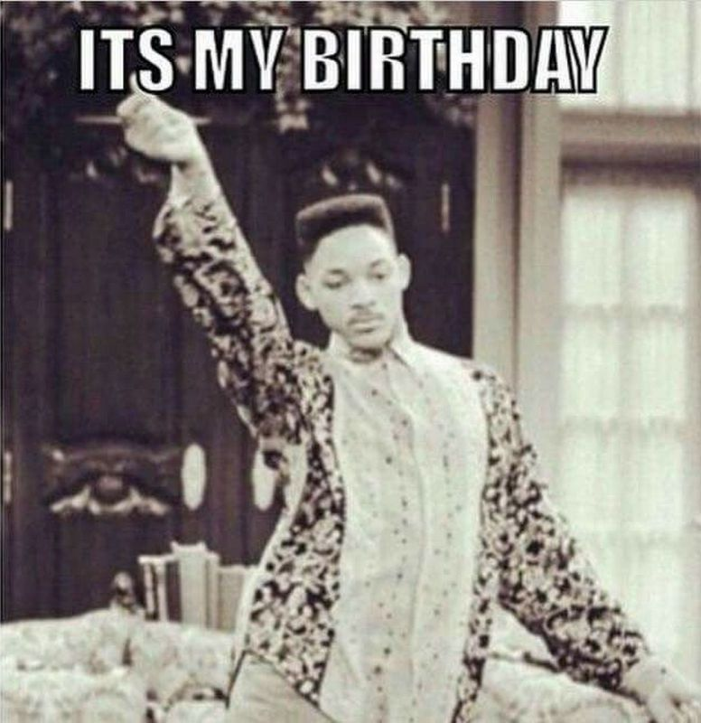 101 It S My Birthday Memes To Share Your Birthday Month Excitement Birthday Quotes Funny Birthday Girl Quotes Birthday Humor