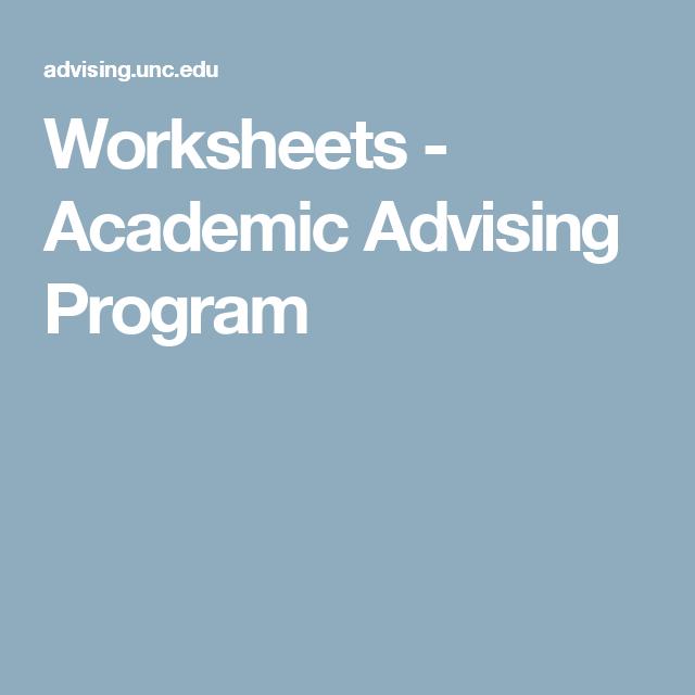 Worksheets   Academic Advising Program   Academic advising