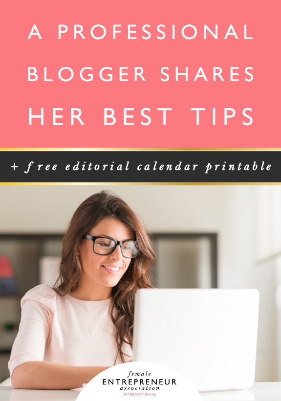 A Professional Blogger Shares Her Best Tips