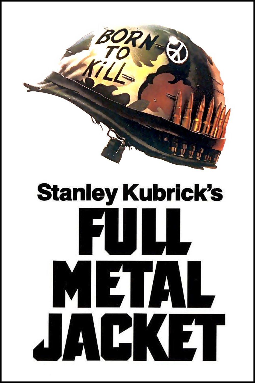 Full Metal Jacket Streaming Vf : metal, jacket, streaming, Metal, Jacket, Jacket,, Stanley, Kubrick,, Streaming, Movies, Online