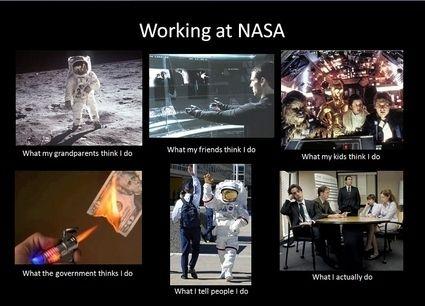 40f09f42f6373cc7a3a8cb348fbbbf3d working at nasa meme \u003c\u003espace, spaceflight, and aviation