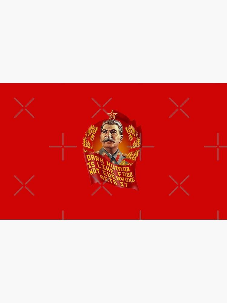 Stalin Dark Humor Is Like Food Not Everyone Gets It Mug Dark Humor Humor Dark Humor Quotes