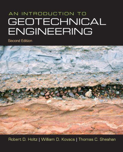 Introduction To Geotechnical Engineering An 2nd Edition Geotechnical Engineering Engineering Solutions