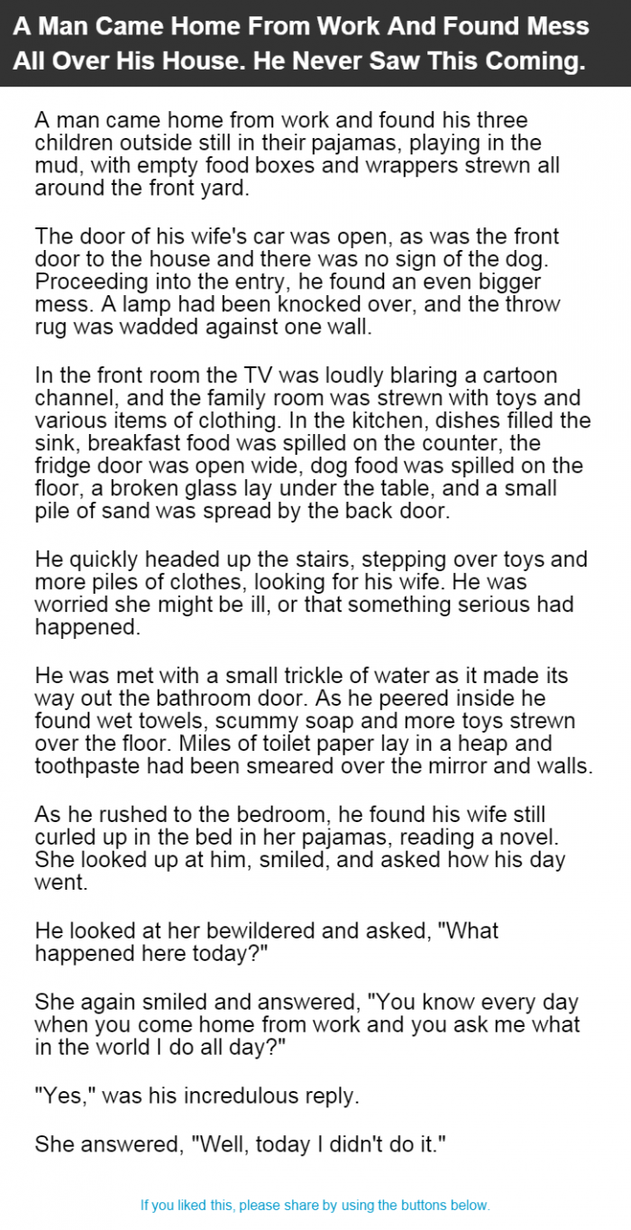 A Man Came Home From Work And Found Mess All Over His House. He ...