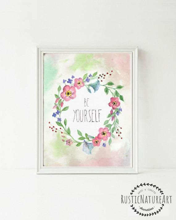 Floral Quotes Wall Art Print U0027Be Your Selfu0027   Mother Inspirational Quotes.  Floral Girls Room Decor. Chic Wall Art. Inspirational Quote. Boho Decor.  Floral ...