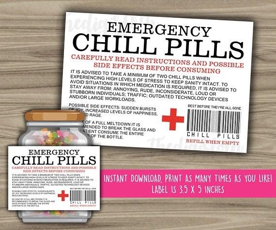 Instant Download Printable File Emergency Chill Pills Funny Jar Label Size Is 3 5 X 5 Inch You Wi Printable Labels Chill Pills Label Bottle Label Template