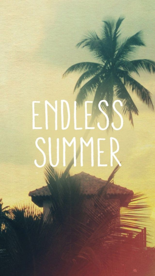 Endless Summer Tap To See More Wallpaper For Summer To Brighten Up