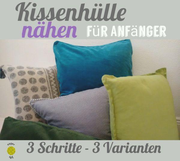 kissenhuelle-naehen-anleitung-anfaenger | T-shirts | Pinterest ...
