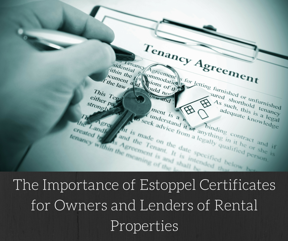 The Importance Of Estoppel Certificates For Owners And