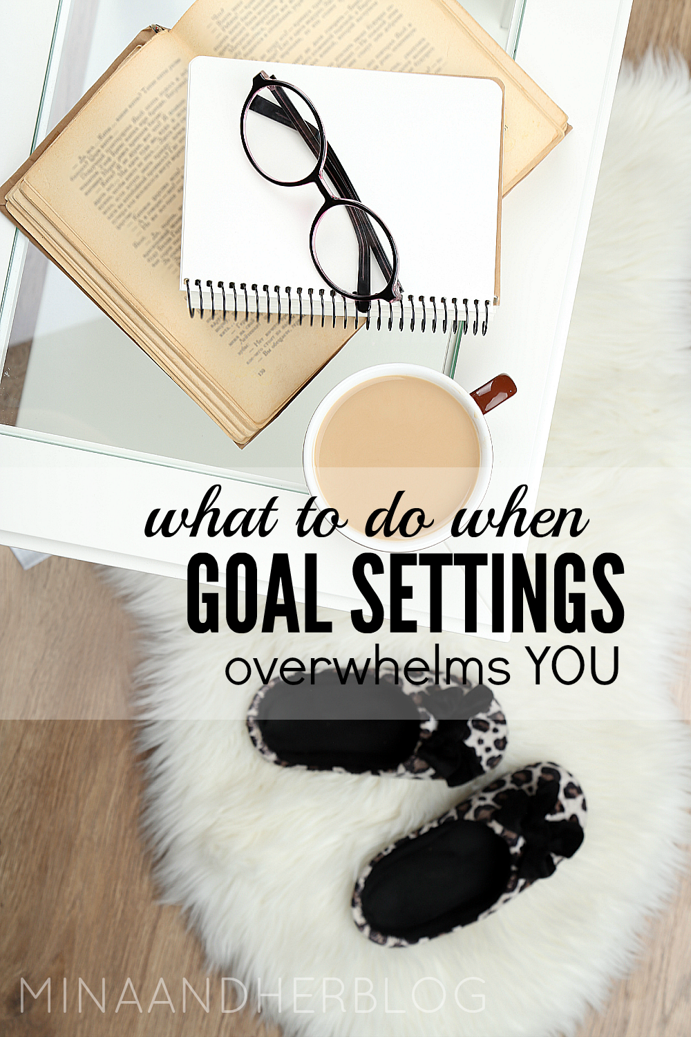 If goal settings overwhelms you, than these 4 steps will help you get unstuck and gain clarity