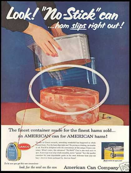 Your ham is as pink and slimy as the day it was born. (Funny bad retro canned food ads)