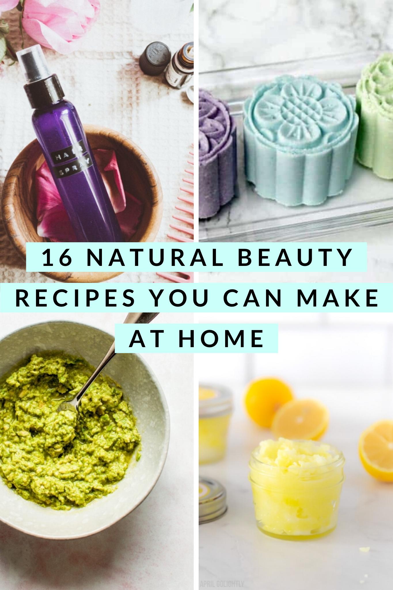 16 Natural Beauty Recipes You Can Make At Home This Healthy Table Natural Beauty Recipes Beauty Recipe Natural Beauty Diy