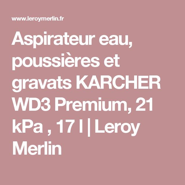 Aspirateur Eau Poussières Et Gravats Karcher Wd3 Premium