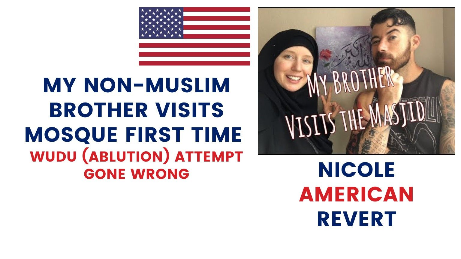 🇺🇸 NICOLE AMERICAN REVERT 🧕 | MY NON-MUSLIM BROTHER VISITS MOSQUE FIRST TIME