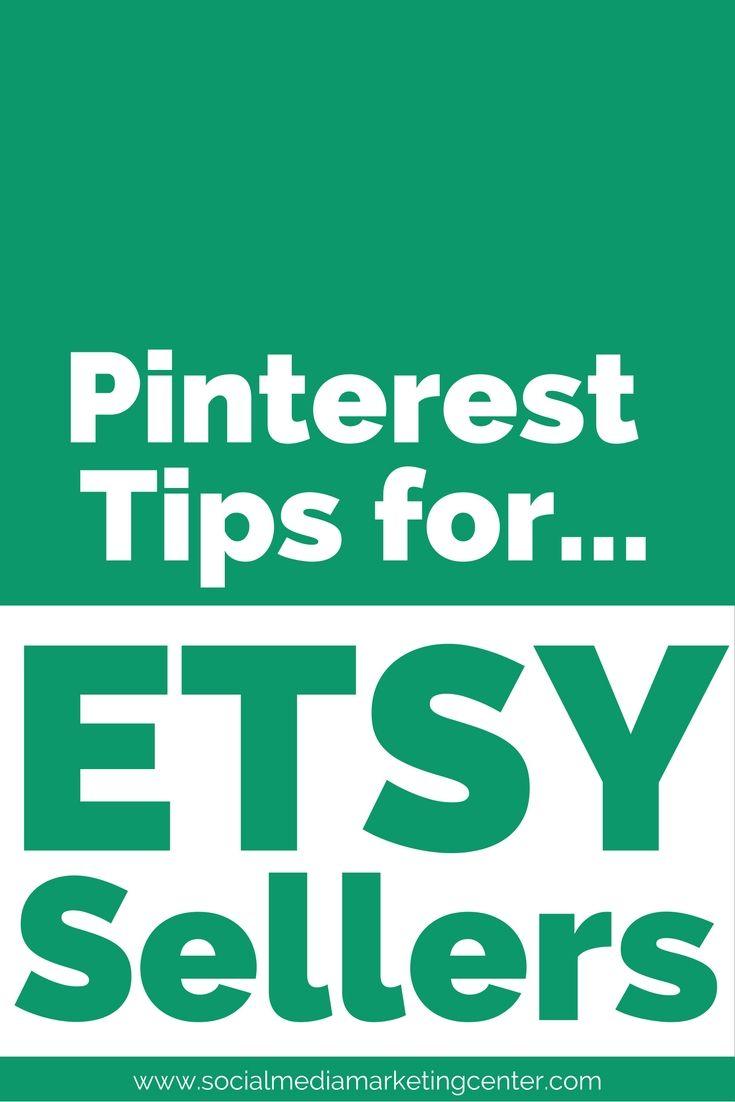 Pinterest Tips for Etsy Sellers. Etsy selling tips for Etsy shops! www.socialmediamarketingcenter.com