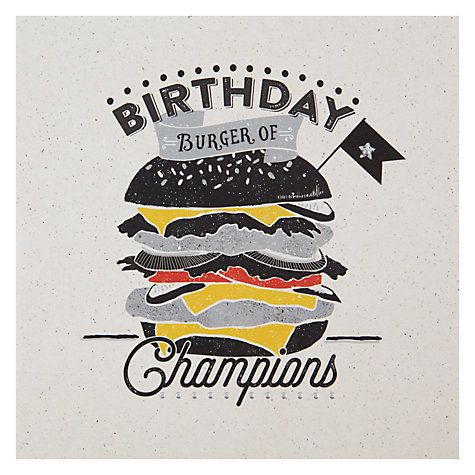 Buy Hotchpotch Burger Of Champions Birthday Card Online At Johnlewis