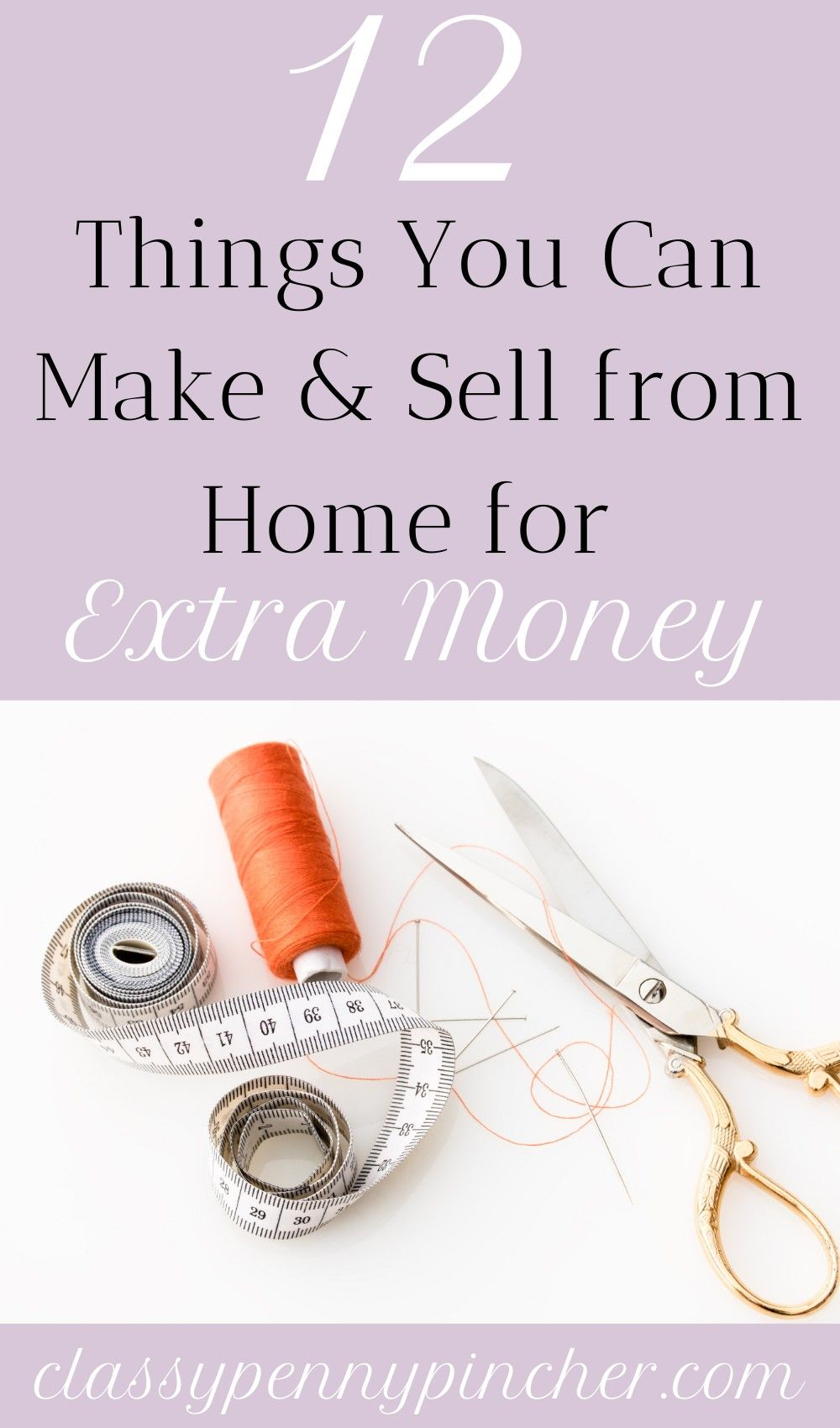 12 Things to Make and Sell from Home for Extra Money in