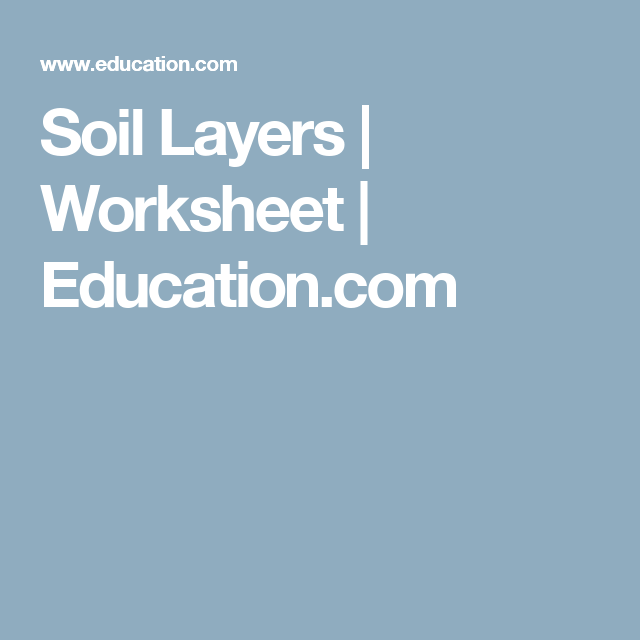 Soil Layers | Worksheets and Articles