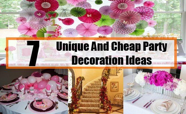 7 Unique And Cheap Party Decoration Ideas