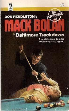 Baltimore Trackdown (Mack Bolan: the Executioner) by Don ... https://goo.gl/p7hYsi