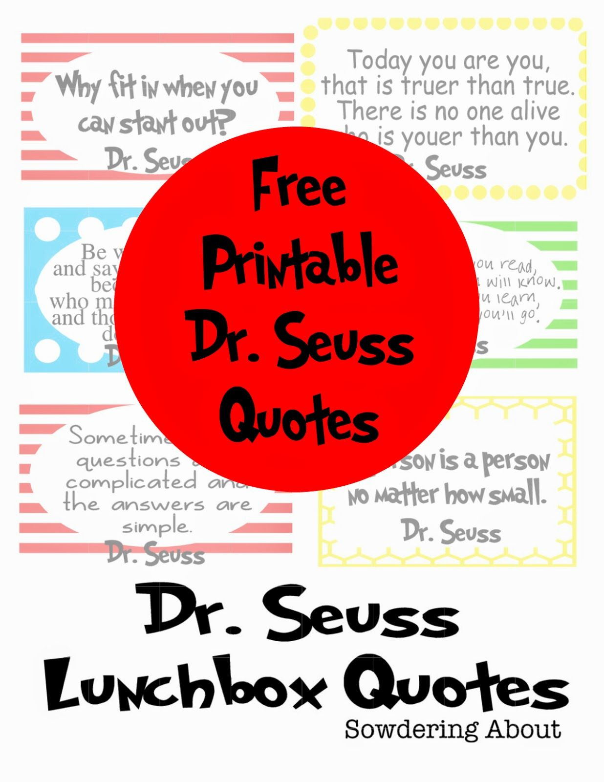 Dr. Seuss quotes; free printables | Do It Yourself Today | Pinterest ...