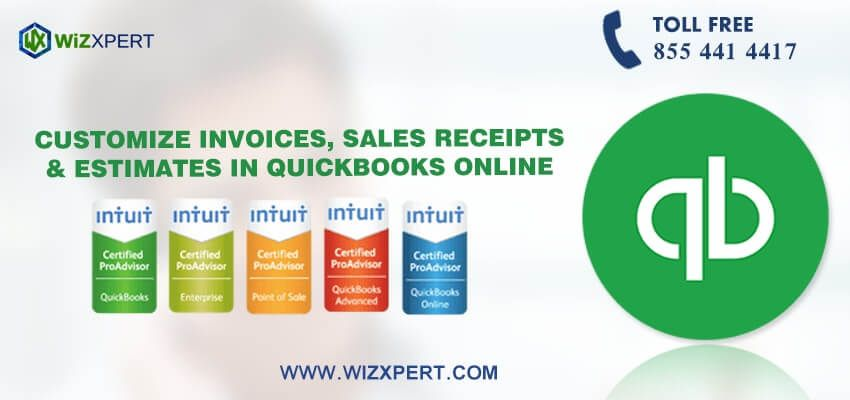 Pin By Ronan Miller On Customize Invoices Sales Receipts Estimates In Quickbooks Online Quickbooks Online Quickbooks Online