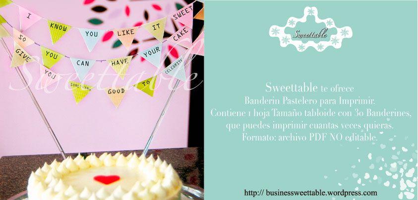 Lo último para tu Evento... Sweettable te ofrece Banderín Pastelero ...