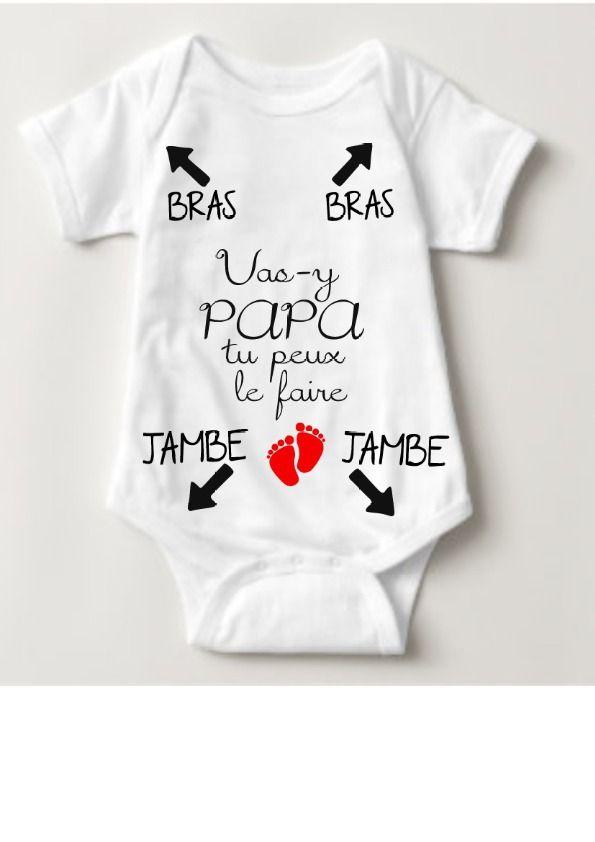 Body personnalisé idée cadeau naissance bébé humour pour papa vas-y papa tu  peux le b873b4648f7