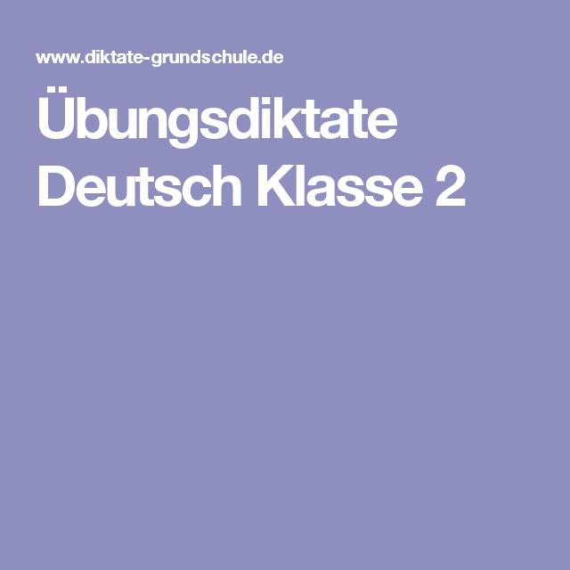 Ubungsdiktate Deutsch Klasse 2 Erste Klasse 2 Klasse Ubung