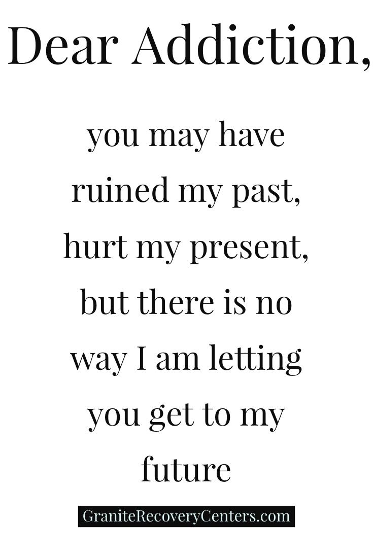 Dear Addiction- Recovery Quotes