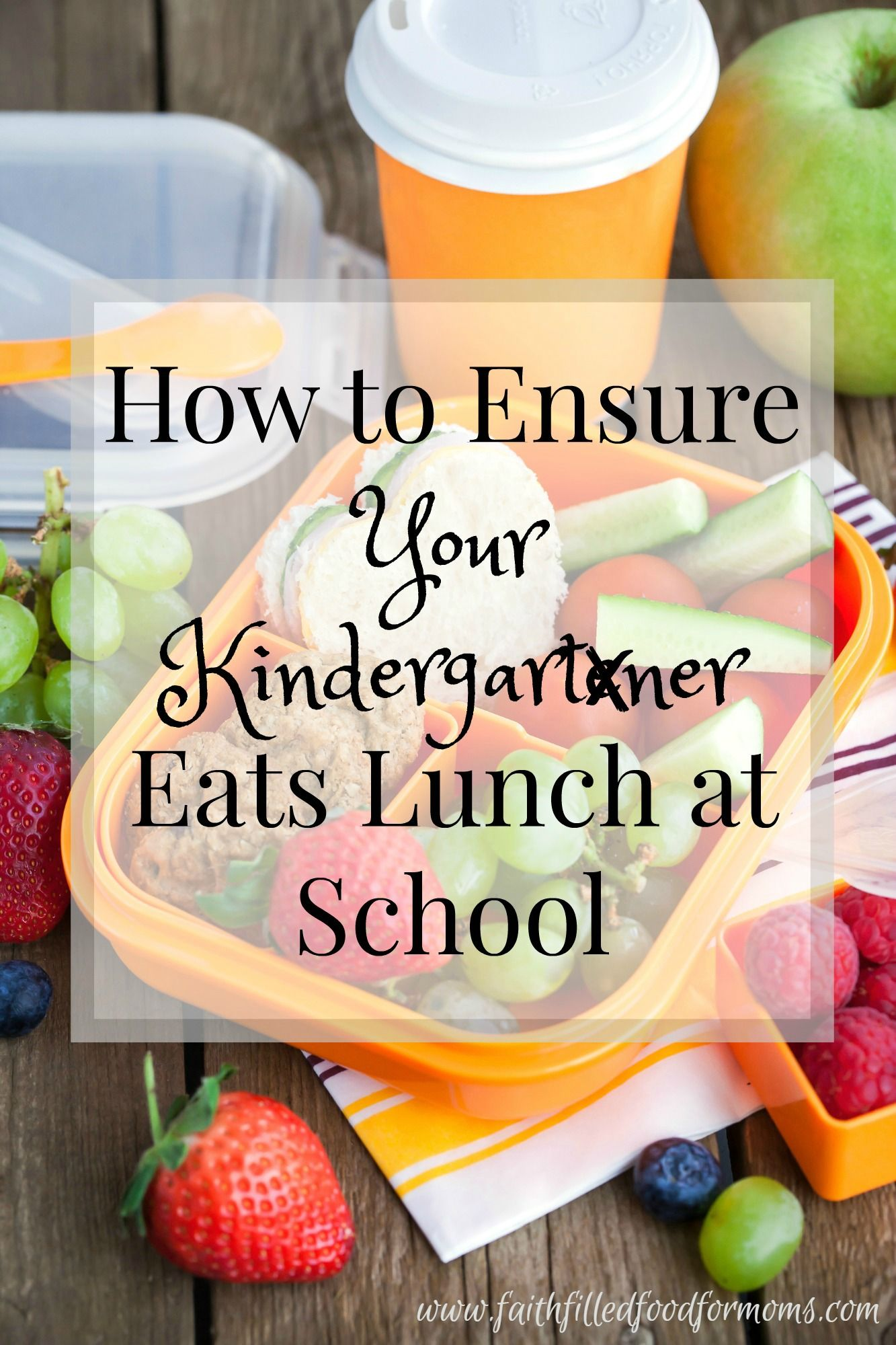 How To Make Sure Your Kids Eat Lunch At School