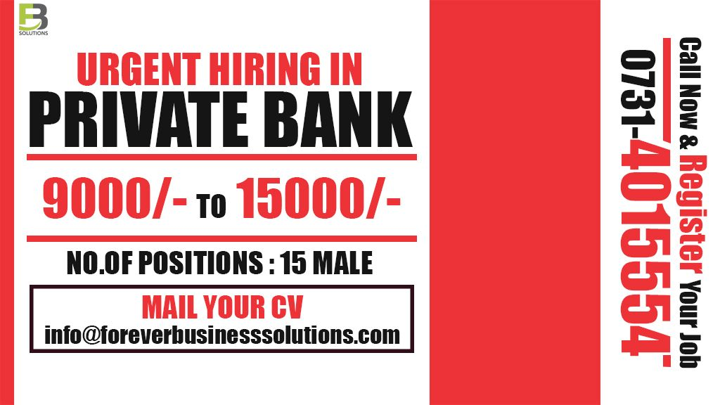 Private bank sector job with HUGE OPENINGS Job Detail