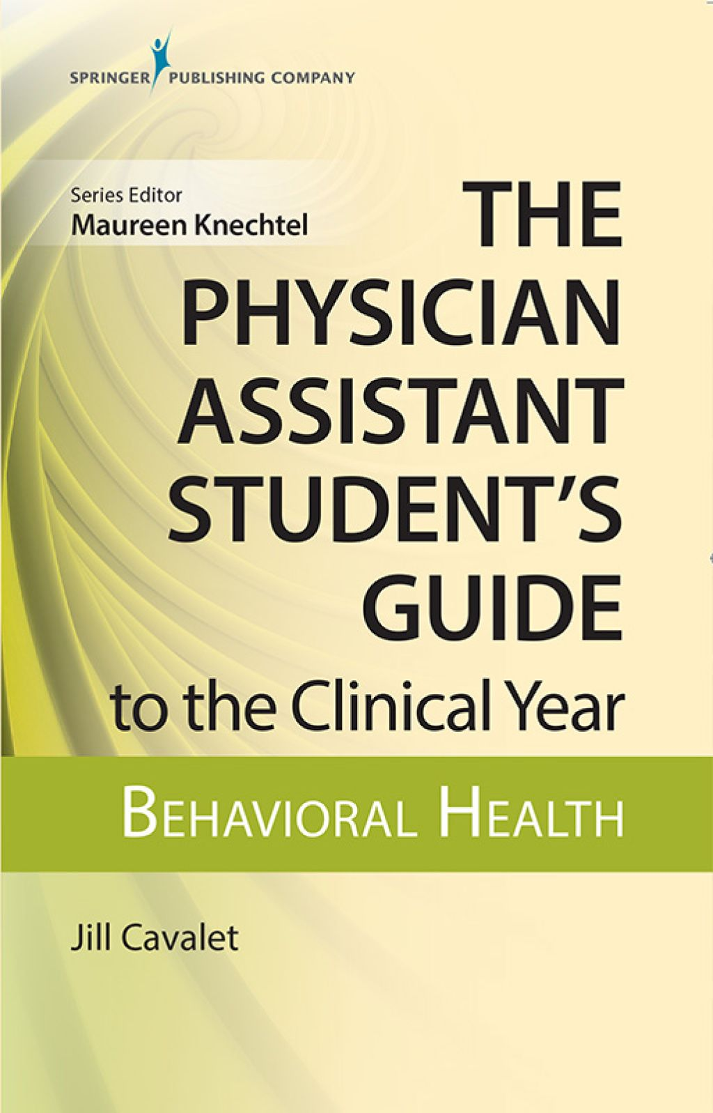 The Physician Assistant Student's Guide to the Clinical