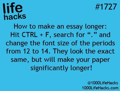 How To Make An Essay Longer Life hacks, School and College