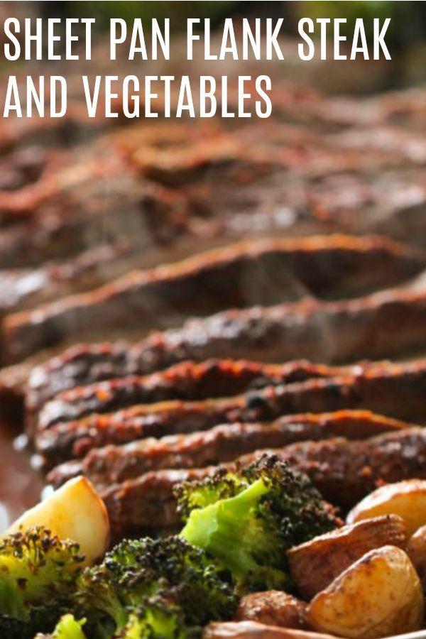 Sheet Pan Flank Steak and Vegetables #recipesforflanksteak