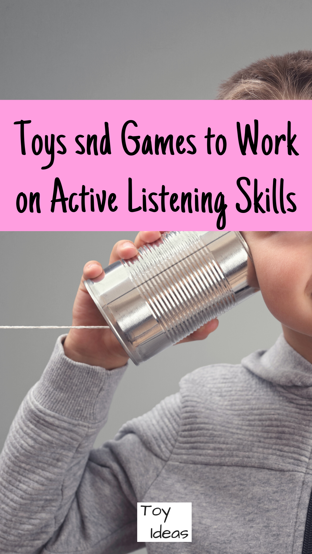 Toy And Game Ideas To Work On Listening Skills In