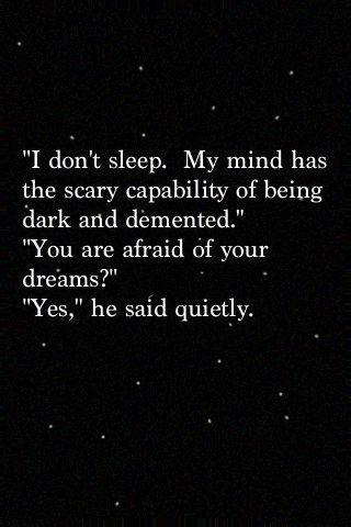 I don't sleep.