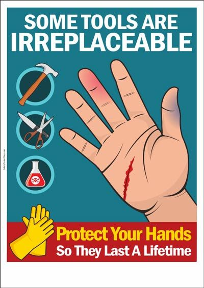 hand tool safety posters. a safety poster about ppe : some tools are irreplaceable. protect your hands so they last lifetime. hand tool posters o