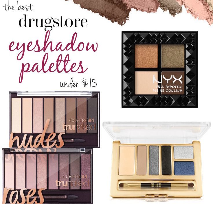 The Best Drugstore Eyeshadow Palettes Under 15 Best Drugstore Eyeshadow Drugstore Eyeshadow Drugstore Eyeshadow Palette