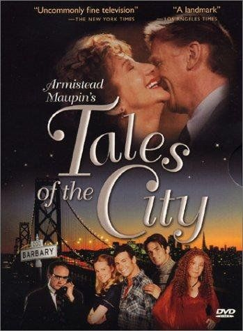 Tales Of The City Pbs Mini Series 1993 More Tales Showtime 1998 Further Tales Showtime 2001 Tales The Best Series Ever Movies