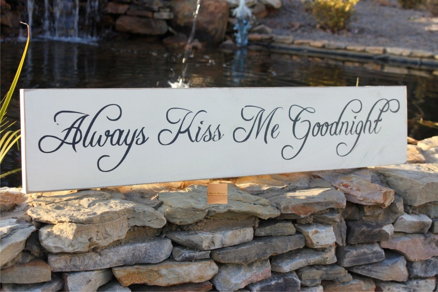 Always Kiss Me Goodnight Engraved Wood Sign S 004a Engraved