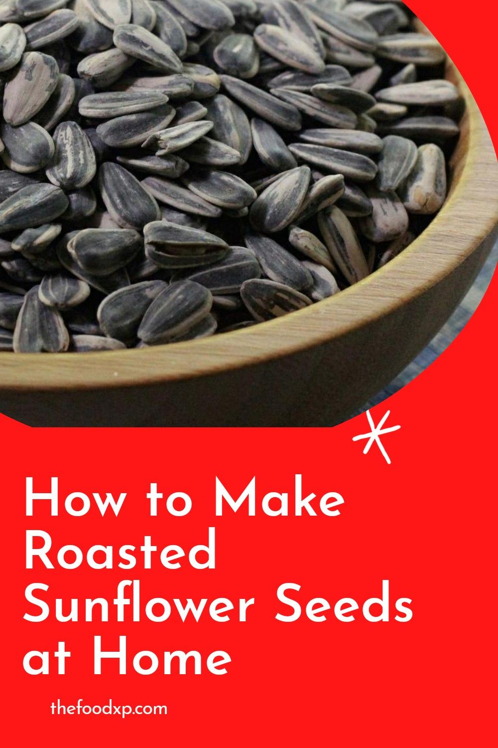 How To Make Roasted Sunflower Seeds At Home Roasted Sunflower Seeds Recipe Sunflower Seed Recipes Sunflower Seeds Benefits