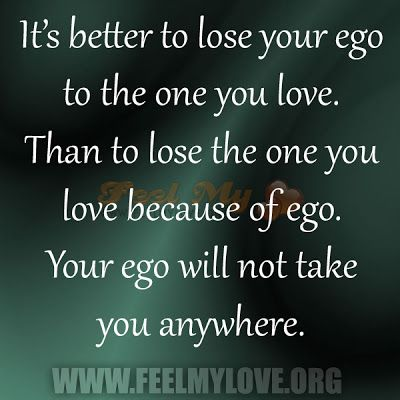Maxmillian The Second Its Better To Lose Your Ego Quotes