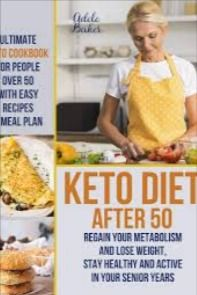 Keto diet after 50 | Keto diet for beginners in 2020 ...