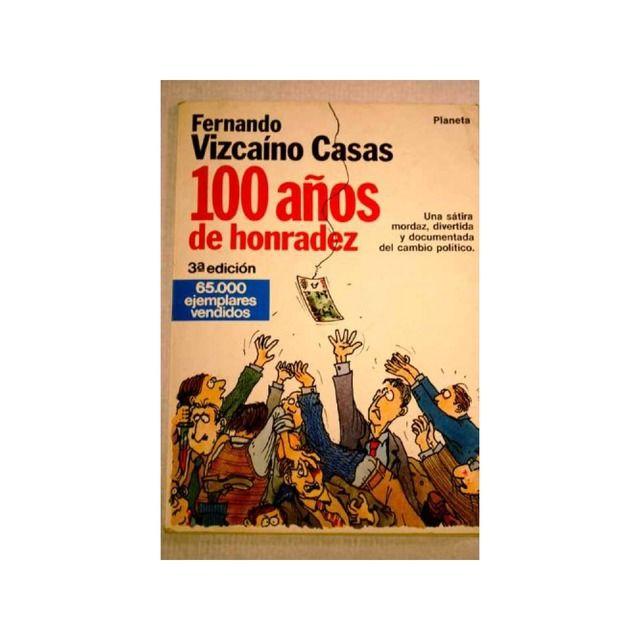 Editora - Planeta - Cien Años De Honradez