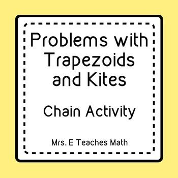 Trapezoids And Kites Ladder Activity Geometry Pinterest Kites